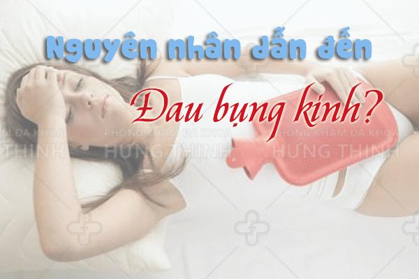 Nguyên nhân dẫn đến đau bụng kinh ở chị em phụ nữ
